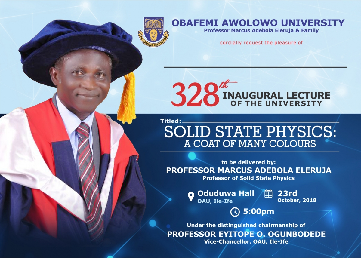 328th Inaugural Lecture - Professor Marcus Adebola Eleruja- Solid State Physics: A Coat of Many Colours